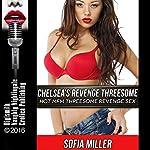 Chelsea's Revenge Threesome: Hot MFM Threesome Revenge Sex | Sofia Miller