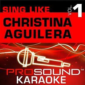 Sing Like Christina Aguilera v.1 (Karaoke Performance Tracks)