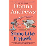 Some Like It Hawk: A Meg Langslow Mystery (Meg Langslow Mysteries) ~ Donna Andrews