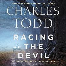 Racing the Devil: An Inspector Ian Rutledge Mystery | Livre audio Auteur(s) : Charles Todd Narrateur(s) : Simon Prebble