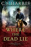 img - for Where the Dead Lie (Sebastian St. Cyr Mystery) book / textbook / text book