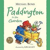 Paddington in the Garden   Michael Bond