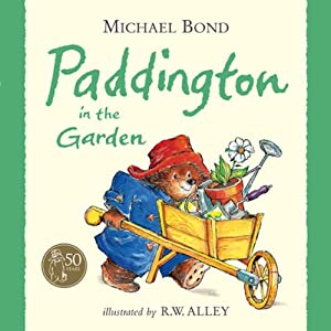 Paddington in the Garden | [Michael Bond]