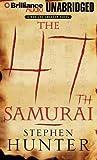 The 47th Samurai (Bob Lee Swagger Series)
