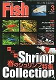 Fish MAGAZINE (フィッシュ マガジン) 2011年 03月号 [雑誌]