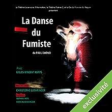 La danse du fumiste Performance Auteur(s) : Paul Emond Narrateur(s) : Gilles-Vincent Kapps