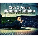 Rock & Pop im Olympiapark München: Größer, härter, lauter - Musikgeschichte(n) aus vier Jahrzehnten