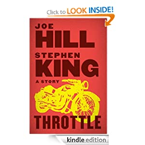 Kindle Book Bargains: Throttle, by Joe Hill, Stephen King. Publisher: William Morrow (April 17, 2012)