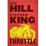 Throttle (Kindle Single) ~ Joe Hill