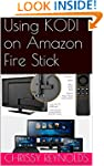 Using KODI on Amazon Fire Stick