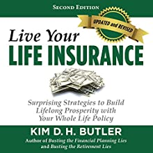 Live Your Life Insurance Audiobook by Kim D. H. Butler Narrated by Kim D. H. Butler