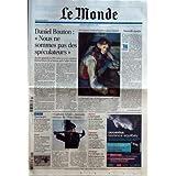 MONDE (LE) [No 19613] du 13/02/2008 - DANIEL BOUTON - NOUS NE SOMMES PAS DESSPECULATEURS - ART - 4 CHEFS-D'OEUVRE...