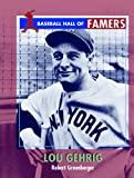 Lou Gehrig (Baseball Hall of Famers)