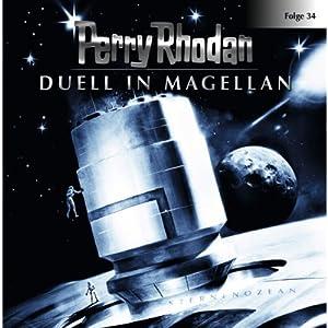 Duell in Magellan (Perry Rhodan Sternenozean 34) Hörspiel