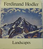 img - for Ferdinand Hodler : Landscapes book / textbook / text book