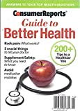 img - for Consumer Reports: Guide to Better Health 2014 (Answers to Your Top Health Questioms) book / textbook / text book