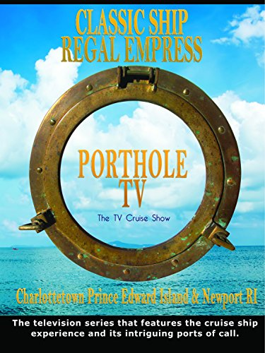 Porthole TV - Classic ship: Regal Empress