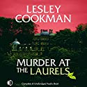 Murder at the Laurels Audiobook by Lesley Cookman Narrated by Julia Barrie