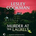 Murder at the Laurels | Lesley Cookman
