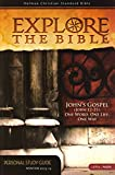 img - for Explore the Bible: John's Gospel 12-21 (Personal Study Guide) book / textbook / text book