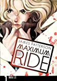 Maximum Ride: 1: Manga Volume 1 (Maximum Ride Manga)