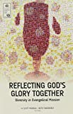 img - for Reflecting God's Glory Together (EMS 19): Diversity in Evangelical Mission book / textbook / text book