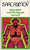 Lucky Starr and the Big Sun Mercury (045106772X) by Asimov, Isaac
