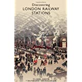 Discovering London Railway Stations (Shire Discovering)