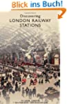 Discovering London Railway Stations (...