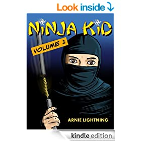 Ninja Kid: The Secret Life of a Ninja (EXCELLENT for Beginning Readers): Children's Book: First Day of School (Children's Book: Ninja Kid Book 1)