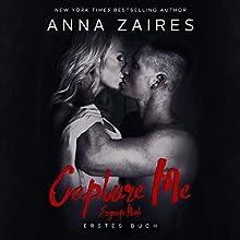 Capture Me - Ergreife Mich [German Edition] Hörbuch von Anna Zaires, Dima Zales Gesprochen von: Sven Macht, Nina Schoene