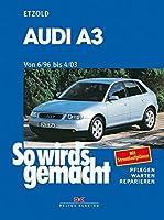 Audi A 3 6/96 bis 4/03: So wird's gemach...