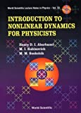 img - for Introduction to Nonlinear Dynamics for Physicists (World Scientific Lecture Notes in Physics) by Henry D. I. Abarbanel (1993-07-01) book / textbook / text book