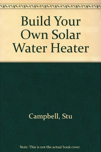 Build Your Own Solar Water Heater (Potato Heater compare prices)