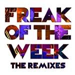 Freak Of The Week (Remix) [feat. Popc...