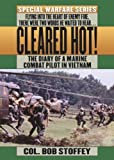 img - for Cleared Hot!: A Marine Combat Pilot's Vietnam Diary Paperback January 15, 1993 book / textbook / text book