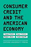 img - for Consumer Credit and the American Economy (Financial Management Association Survey and Synthesis Series) by Durkin, Thomas A., Elliehausen, Gregory, Staten, Michael E., 1st edition (2014) Hardcover book / textbook / text book