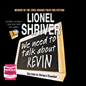 We Need to Talk About Kevin | [Lionel Shriver]