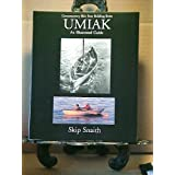 Umiak: An Illustrated Guide