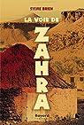 La voie de Zahra par Brien