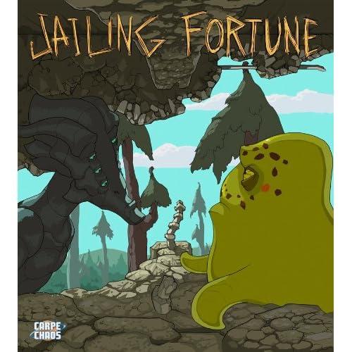 Carpe Chaos' Jailing Fortune