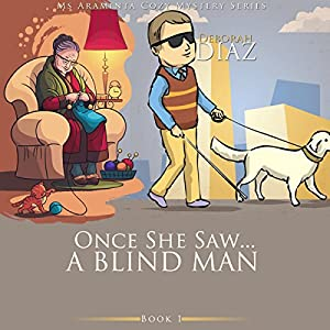 Once She Saw...A Blind Man Audiobook