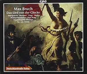 Das Lied Von Der Glocke Op. 45