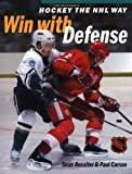 Hockey The NHL Way: Win With Defense