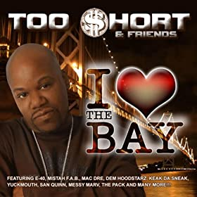 I Love The Bay [Explicit]