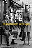 Beyond Civil Rights The Moynihan Report and Its Legacy