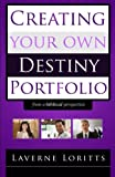 img - for Creating Your Own Destiny Portfolio (from a Biblical Perspective) book / textbook / text book