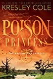 Poison Princess (The Arcana Chronicles Book 1)