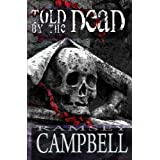 Told by the Dead ~ Ramsey Campbell