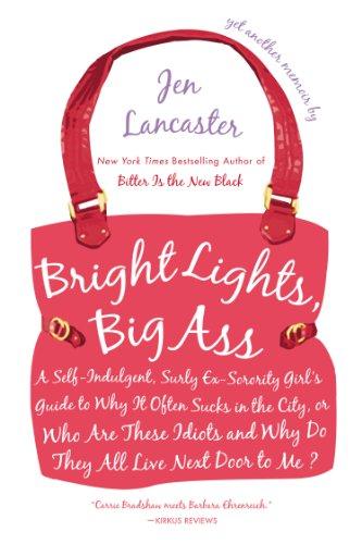 Jen Lancaster - Bright Lights, Big Ass